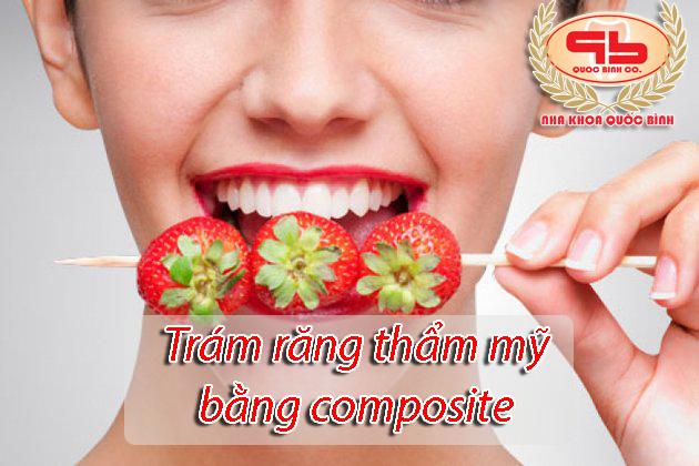 Trám răng thẩm mỹ bằng Composite – Những điều cần biết