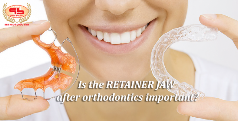 Is the retainer jaw after orthodontics important?