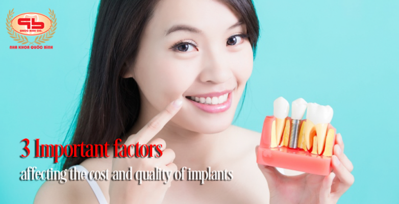 3 Important factors affecting the cost and quality of implants