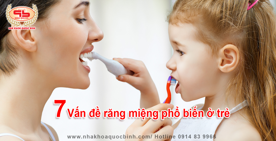 7 Vấn đề răng miệng phổ biến ở trẻ