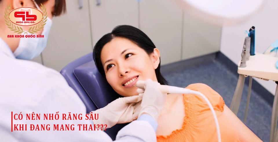 Có nên nhổ răng sâu khi mang thai hay không?
